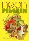 Neon Pilgrim - Lisa Dempster