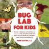 Bug Lab for Kids - John W. Guyton