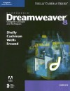 Macromedia Dreamweaver 8: Complete Concepts and Techniques - Gary B. Shelly, Thomas J. Cashman