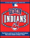 Total Indians 2000 (Total Baseball Companions) - Gary Gillette