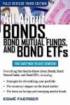 All About Bonds, Bond Mutual Funds, and Bond ETFs, 3rd Edition (All About... (McGraw-Hill)) - Esme Faerber