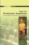 Przejrzeć Anglików - Kate Fox, Agnieszka Andrzejewska