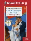 A Husband Made in Texas - Rosemary Carter