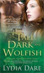 Tall, Dark and Wolfish - Lydia Dare