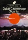 Dzień Czerwonego Giganta - Henryk Kurta