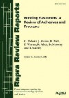 Bonding Elastomers: A Review Of Adhesives & Processes: Rapra Review Report 177 (Rapra Review Reports) - Daniel B. Mowrey, J. Means