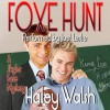 Foxe Hunt - Haley Walsh, Joel Leslie