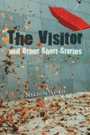 The Visitor and Other Short Stories - Nelson Word
