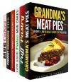 Pies and Cakes Box Set (6 in 1): Over 200 Homemade Recipes for Your Perfrect Pies, Cakes, Mug Cakes and Other Pastries (Homemade Pastry) - Linda Flowers, Melissa Hendricks, Sheila Hope, Martha Olsen, Megan Beck, Jessica Meyer