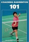 Coaching Badminton 101 - Gong Chen, Carol Chen