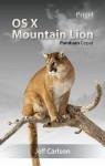 OS X Mountain Lion - Panduan Cepat - Jeff Carlson, Mila Kartina, Sri Noor Verawaty