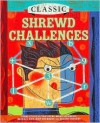 Classic Shrewd Challenges - Terry H. Stickels