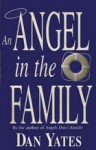 An Angel in the Family - Dan Yates