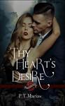 Thy Heart's Desire: Elemental Fairy Kingdoms (Saint's Grove Book 12) - P.T. Macias