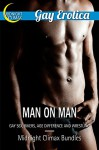 Man on Man (Gay Sex, Bikers, Age Difference and Wrestling) (Gay Erotica Bundles Book 1) - Midnight Climax Bundles