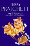 Papá Puerco (Discworld, #20) - Terry Pratchett