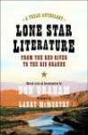 Lone Star Literature: From the Red River to the Rio Grande - Don Graham, Larry McMurtry