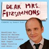 Dear Mrs. Fitzsimmons (The Audiobook) - Greg Fitzsimmons, Greg Fitzsimmons, Zach Galifianakis, Adam Carolla, Natalie Maines, Bob Saget, Brian Posehn, Andy Dick, Mike O'Malley, Donut Boy Productions