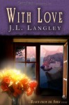 With Love (With or Without, #1) - J.L. Langley