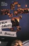 True Cross - T.R. Pearson