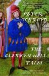 The Clerkenwell Tales - Peter Ackroyd