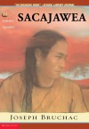 Sacajawea: The Story of Bird Woman and the Lewis and Clark Expedition - Joseph Bruchac