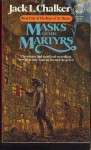 Masks of the Martyrs - Jack L. Chalker