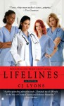 Lifelines: (InterMix) (Angels of Mercy) - C.J. Lyons