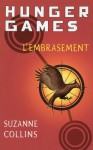 L'embrasement (Hunger Games, #2) - Guillaume Fournier, Suzanne Collins