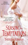 Season for Temptation - Theresa Romain