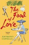 Food Of Love The - Anthony Capella, Capella Anthony