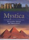 Mystica : die großen Rätsel der Menschheit - Peter Fiebag