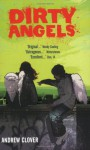Dirty Angels - Andrew Clover