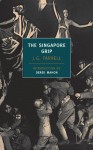 Singapore Grip - J.G. Farrell