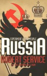 Russia: Experiment With a People - Robert Service