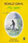 My Year - Ian Holm, Quentin Blake, Roald Dahl