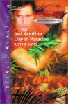 Just Another Day In Paradise (Redstone, Incorporated #1) - Justine Davis