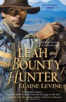Leah and the Bounty Hunter - Elaine Levine