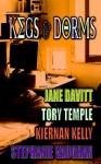 Kegs and Dorms - Jane Davitt, Tory Temple, Kiernan Kelly, Stephanie Vaughan, Tory Temple, Kiernan Kelly, Stephanie Vaughan