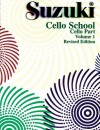 Suzuki Cello School, Cello Part, Volume 1, Revised Edition (Suzuki Cello School, Cello Part Volume 1) - Shinichi Suzuki