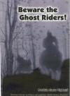Beware the Ghost Riders! - Patricia Costa Viglucci
