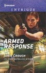 Armed Response - Janie Crouch