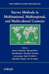 Survey Methods in Multinational, Multiregional, and Multicultural Contexts - Michael Braun, Brad Edwards, Peter Ph. Mohler, Lars E. Lyberg, Timothy P. Johnson, Beth-Ellen Pennell, Tom W. Smith
