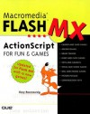 Macromedia Flash MX ActionScript for Fun and Games - Gary Rosenzweig