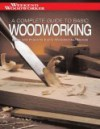 Black & Decker The Complete Guide to Basic Woodworking: Skills and Projects Every Woodworker Needs - Creative Publishing International, Creative Publishing International