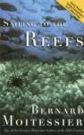 Sailing to the Reefs - Bernard Moitessier