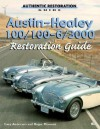 Austin-Healey 100, 100-6, 3000 Restoration Guide - Gary Anderson