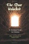 The Door Unlocked: An Astrological Insight into Initiation - Stephanie V. Norris, Dolores Ashcroft-Nowicki