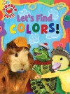 Let's Find Colors! - Jennifer Oxley, Little Airplane Productions, Cassandra Berger, Stephanie Cleaver