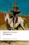 Don Quixote de la Mancha (Oxford World's Classics) - de Cervantes Saavedra, Miguel, E. C. Riley, Charles Jarvis